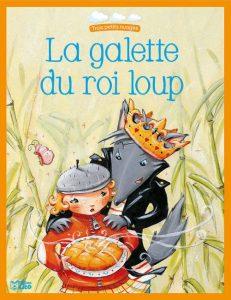 la galette du roi loup-bibliographie-celine-chevrel