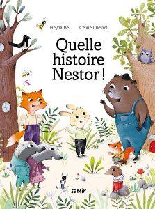quelle histoire Nestor - bibliographie-celine-chevrel
